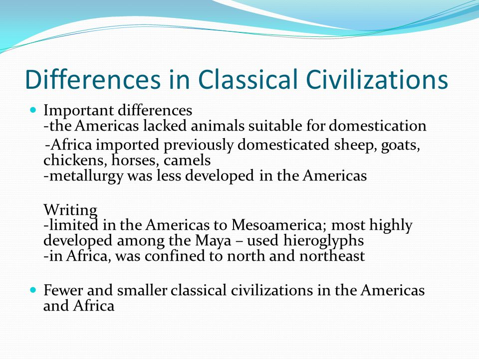 Differences in Classical Civilizations