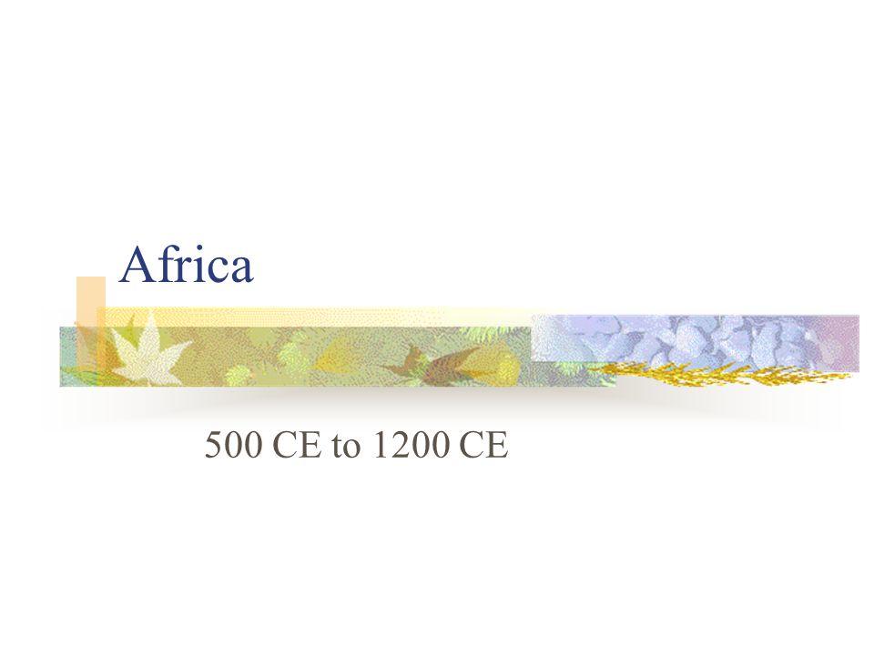 Africa 500 CE to 1200 CE