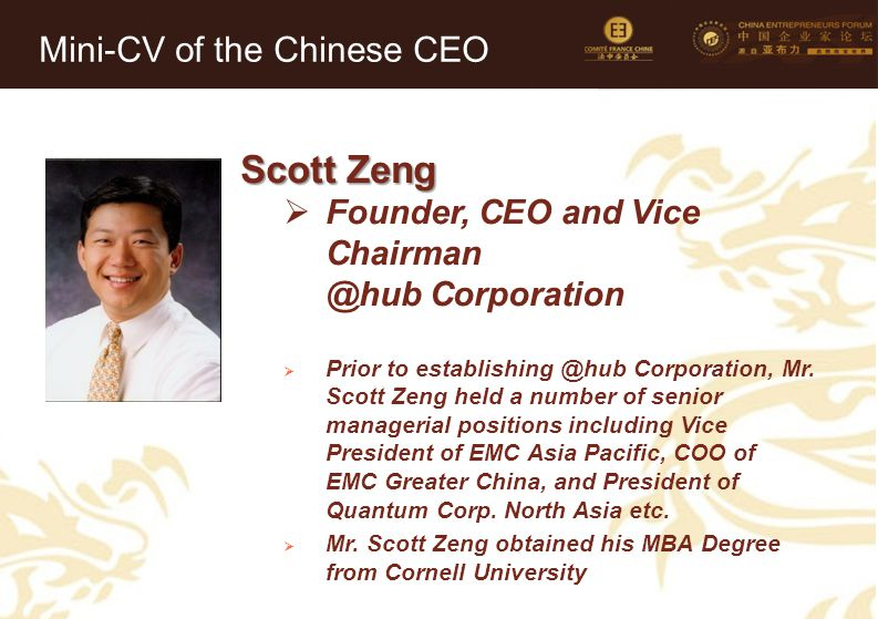 Scott Zeng Mini-CV of the Chinese CEO Founder, CEO and Vice Chairman