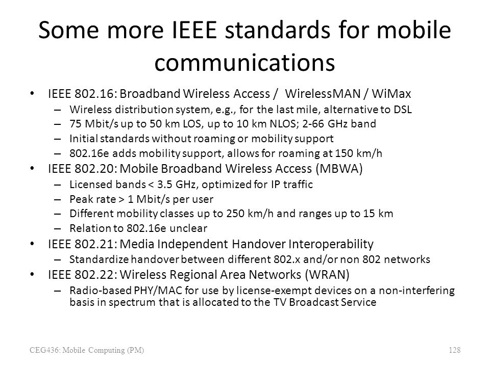 Some more IEEE standards for mobile communications