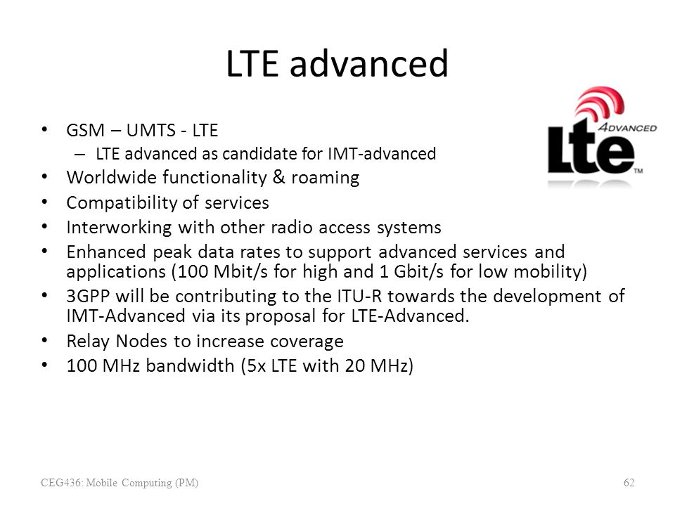 LTE advanced GSM – UMTS - LTE Worldwide functionality & roaming