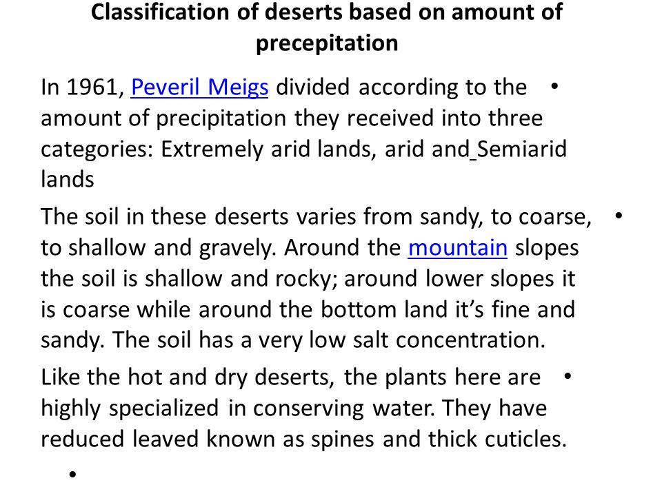Classification of deserts based on amount of precepitation
