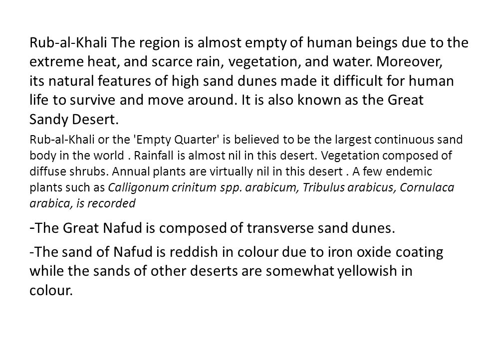 -The Great Nafud is composed of transverse sand dunes.