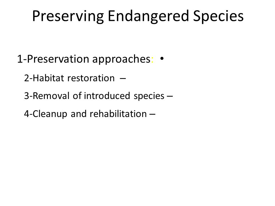 Preserving Endangered Species