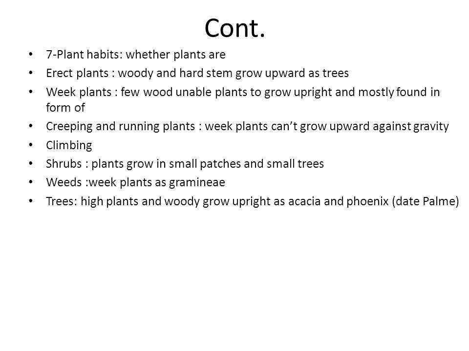 Cont. 7-Plant habits: whether plants are