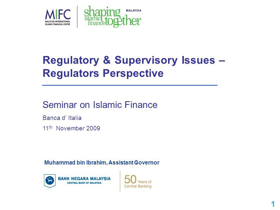 Regulatory & Supervisory Issues – Regulators Perspective