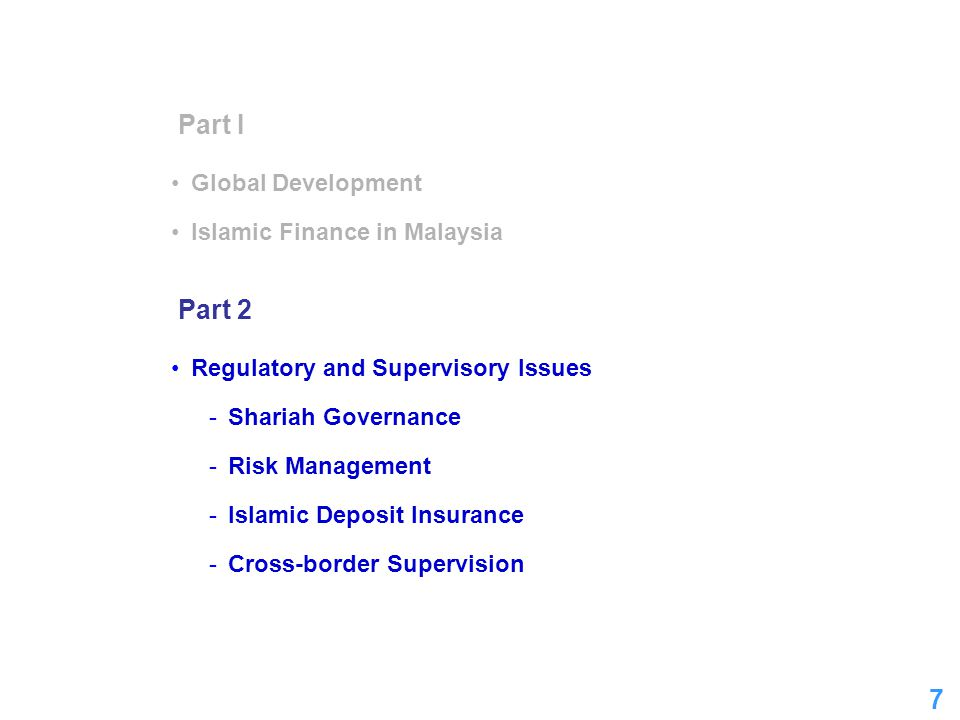 Part I Part 2 Global Development Islamic Finance in Malaysia