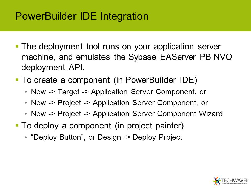 PowerBuilder IDE Integration