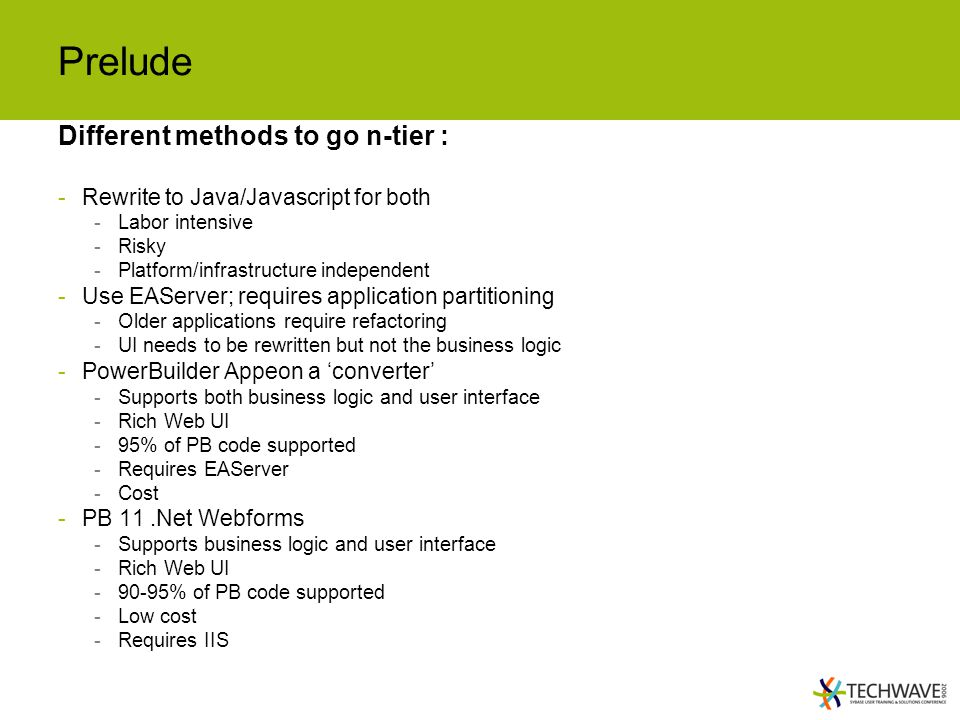 Prelude Different methods to go n-tier :