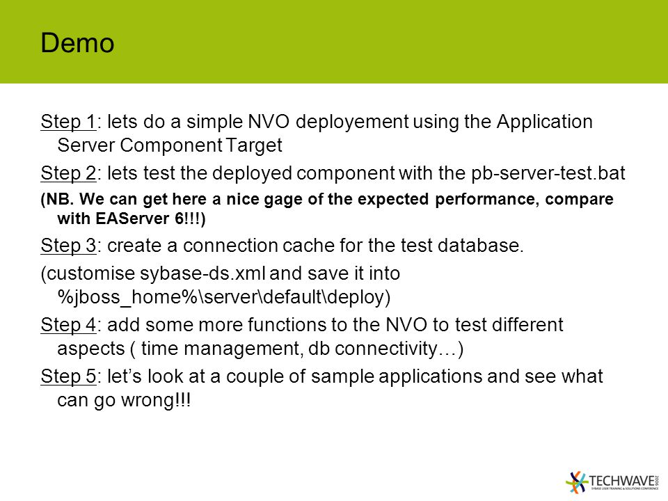 Demo Step 1: lets do a simple NVO deployement using the Application Server Component Target.