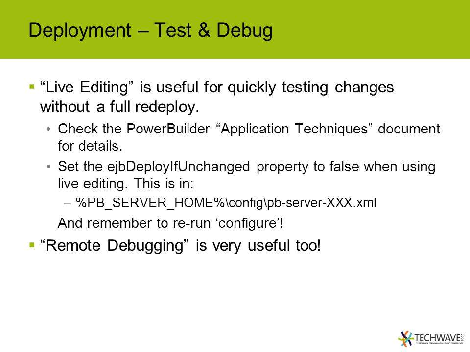 Deployment – Test & Debug
