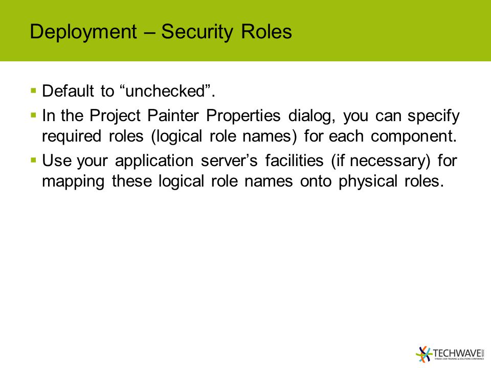 Deployment – Security Roles