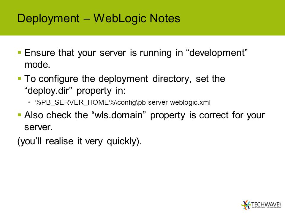 Deployment – WebLogic Notes