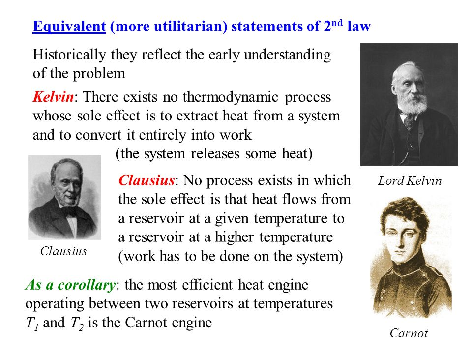 Equivalent (more utilitarian) statements of 2nd law