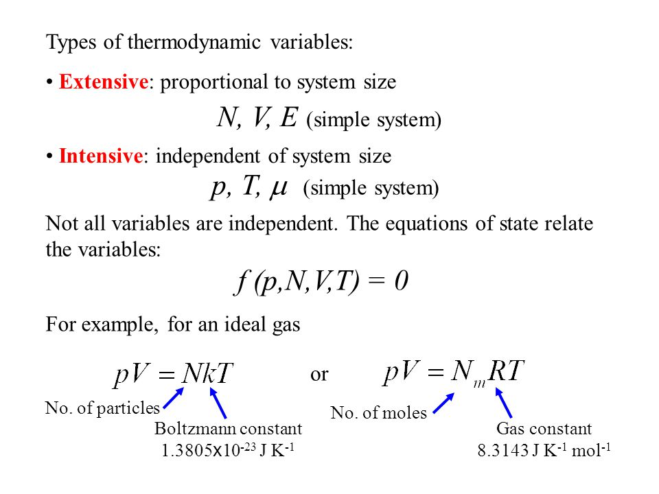 N, V, E (simple system) p, T, m (simple system)