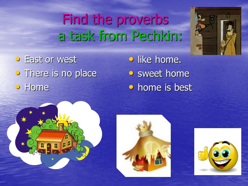 Find the proverbs a task from Pechkin: