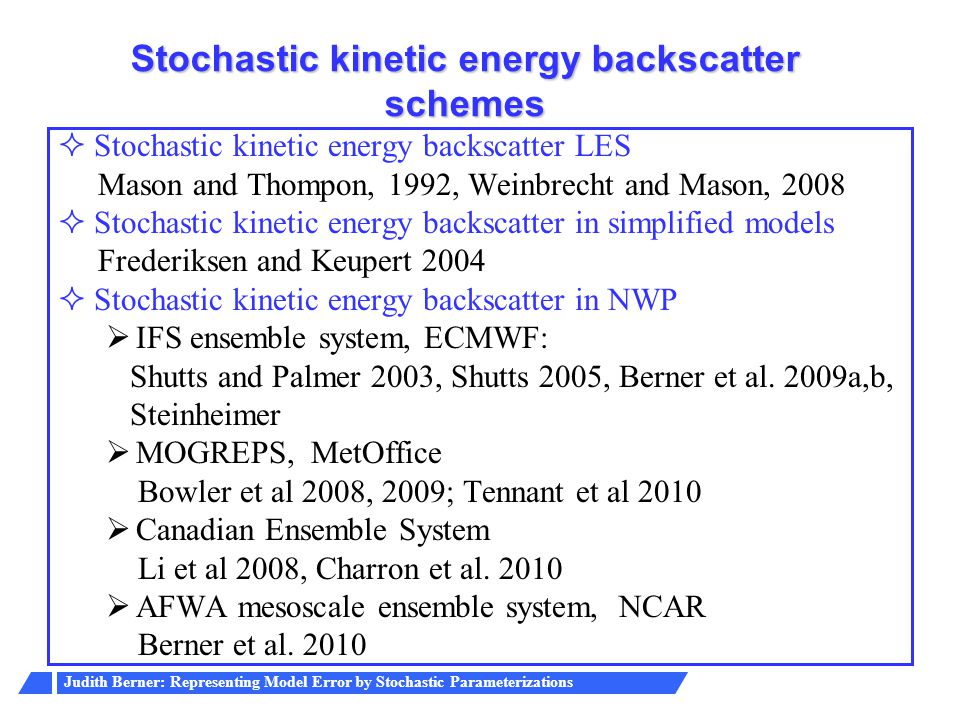 Stochastic kinetic energy backscatter schemes