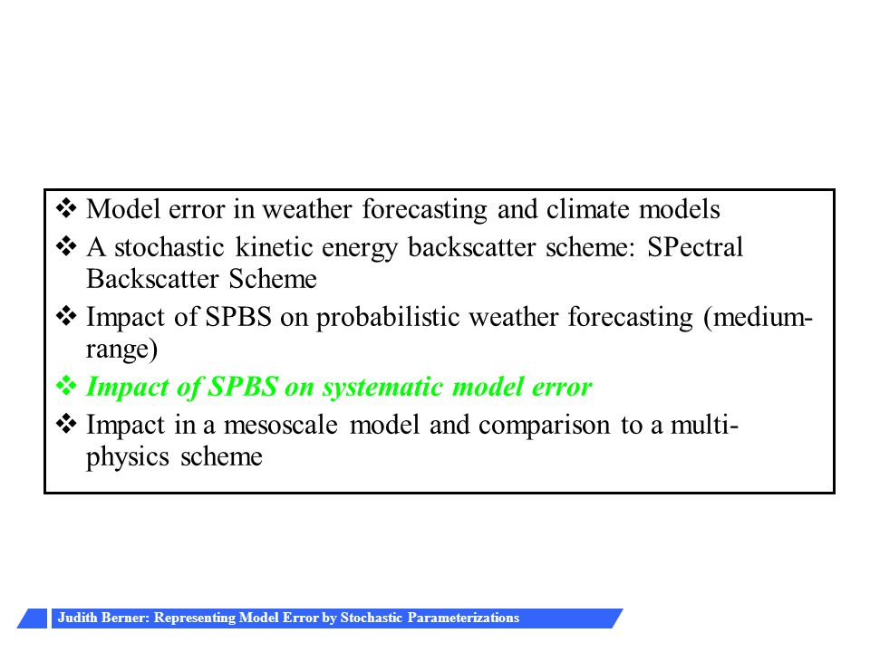 Model error in weather forecasting and climate models