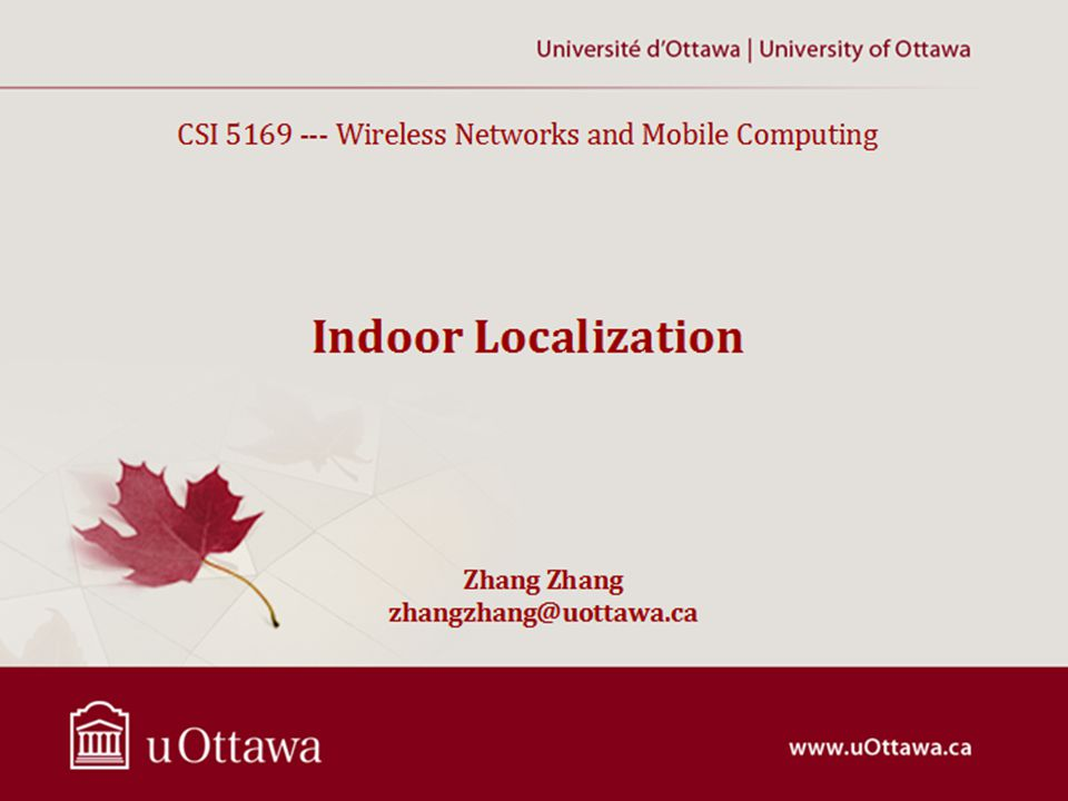 CSI 5169 --- Wireless Networks and Mobile Computing