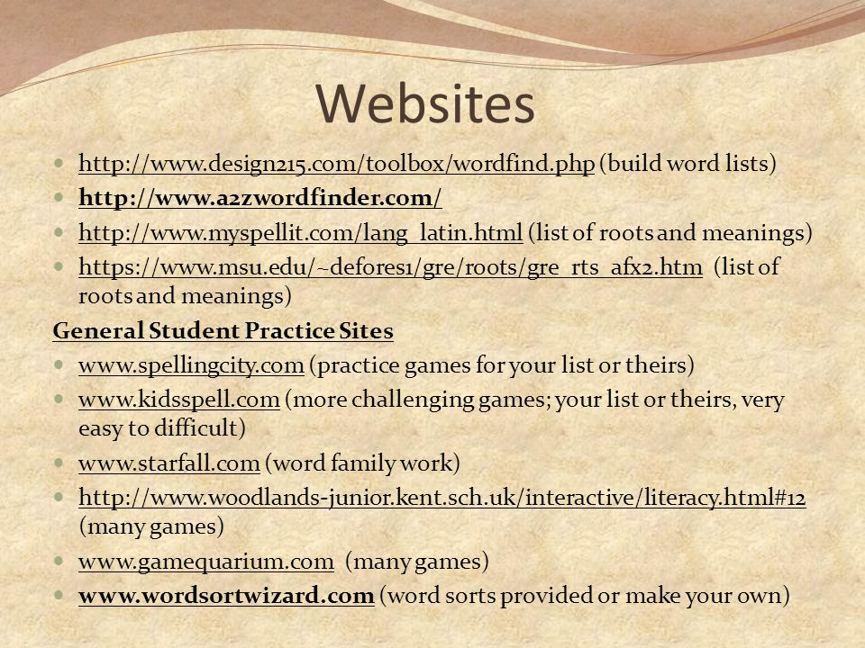 Websites http://www.design215.com/toolbox/wordfind.php (build word lists) http://www.a2zwordfinder.com/