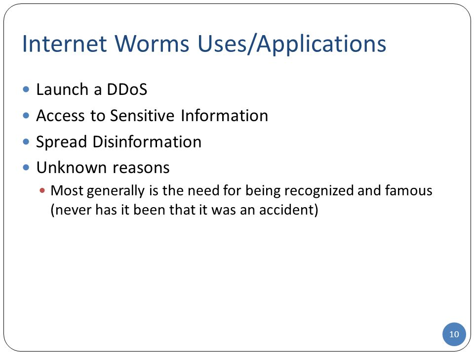 Internet Worms Uses/Applications
