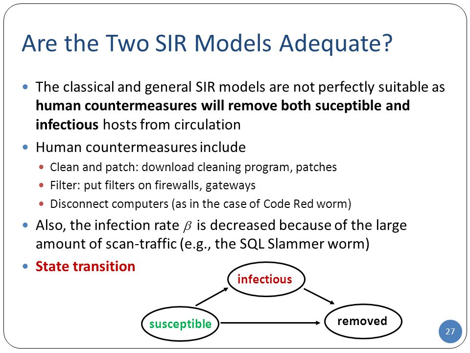 Are the Two SIR Models Adequate