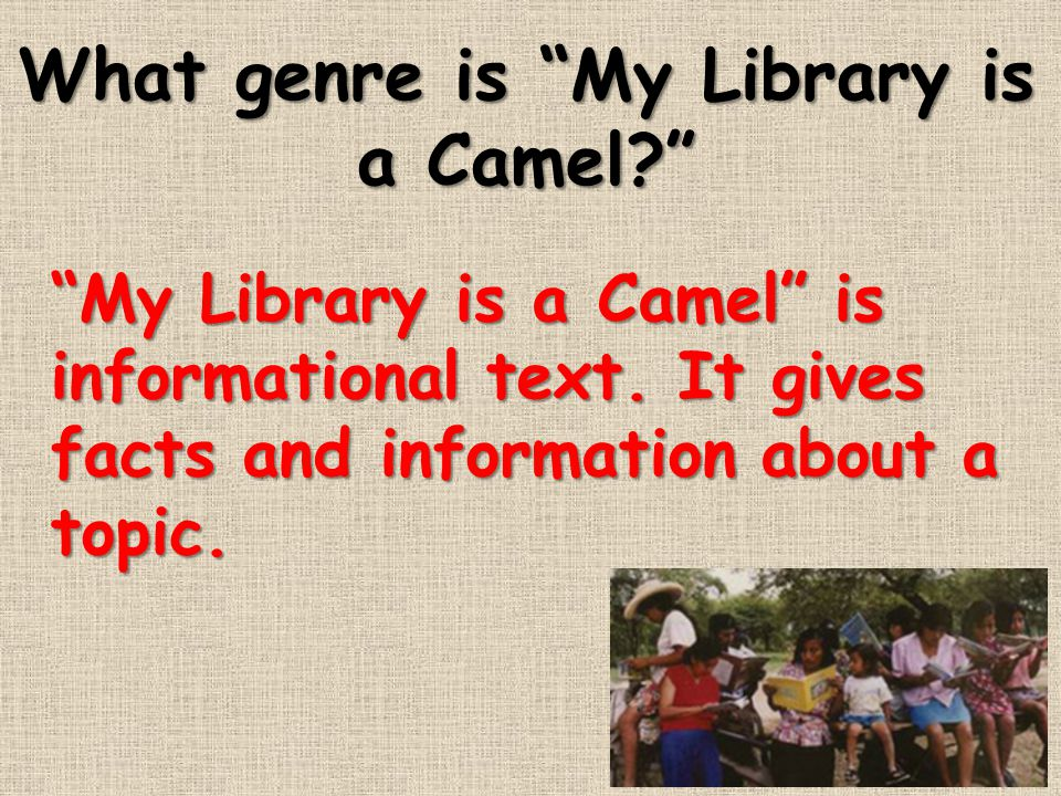 What genre is My Library is a Camel
