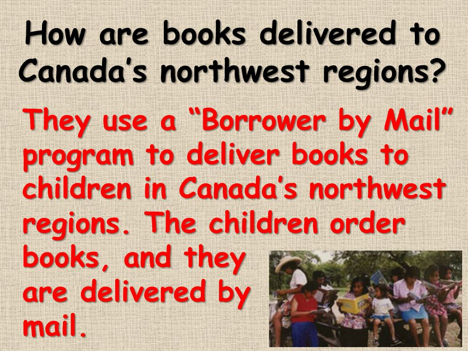 How are books delivered to Canada's northwest regions