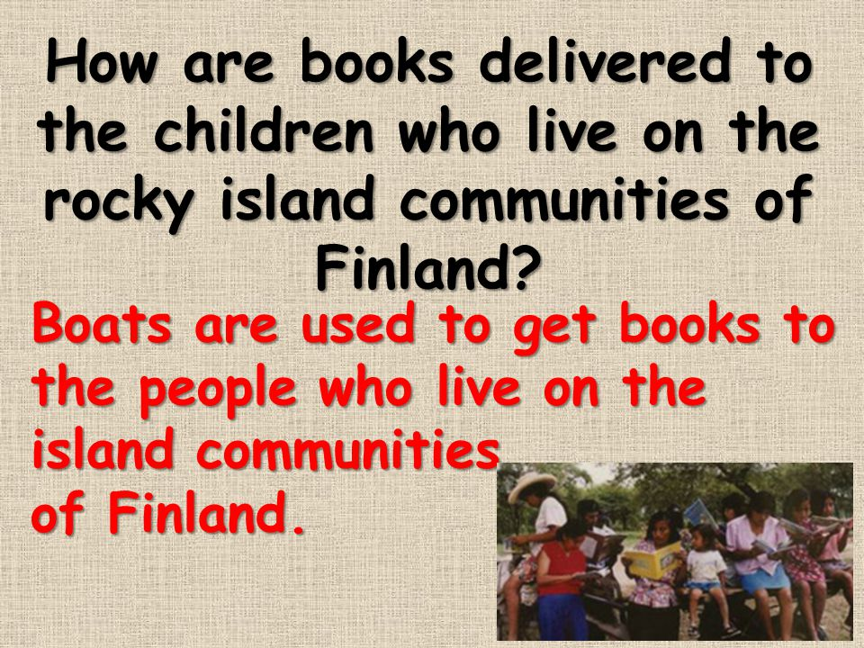 How are books delivered to the children who live on the rocky island communities of Finland