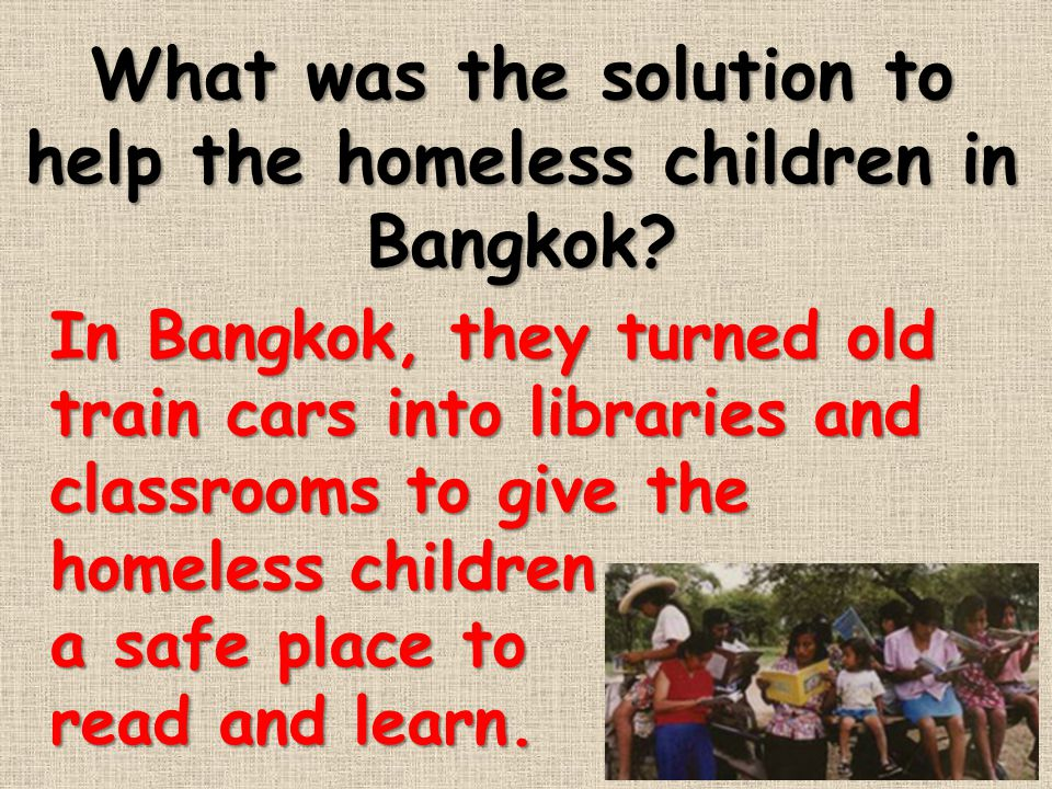 What was the solution to help the homeless children in Bangkok
