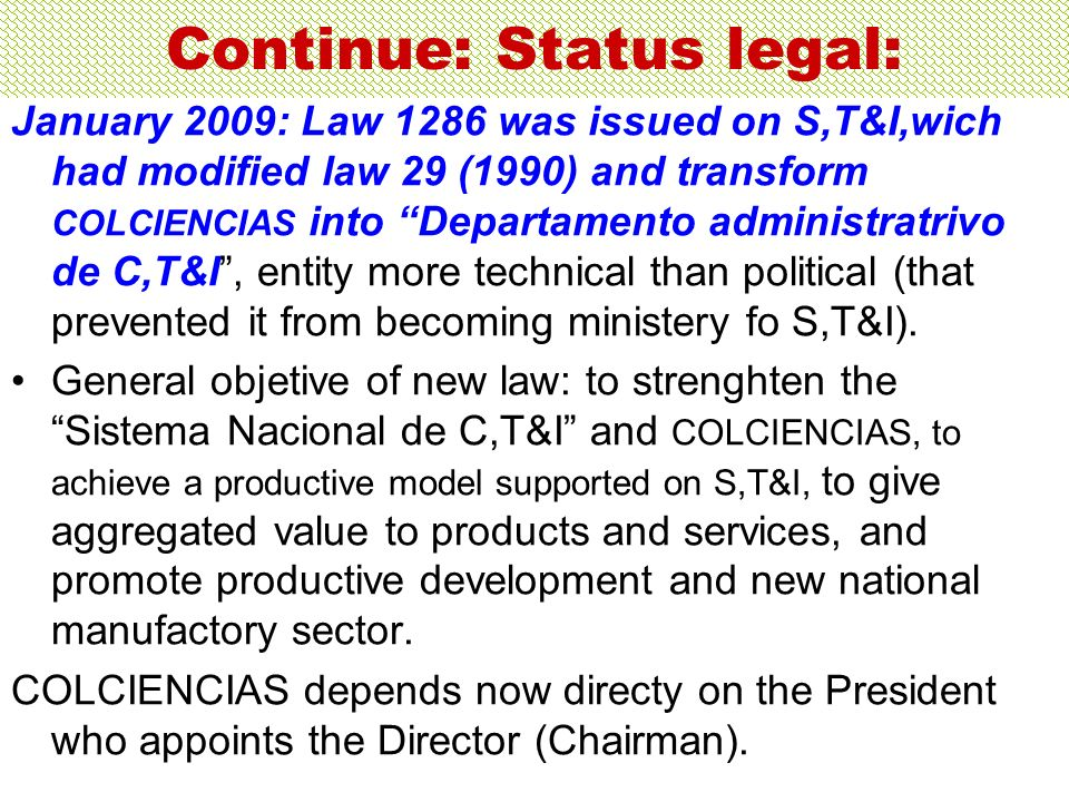 Continue: Status legal: