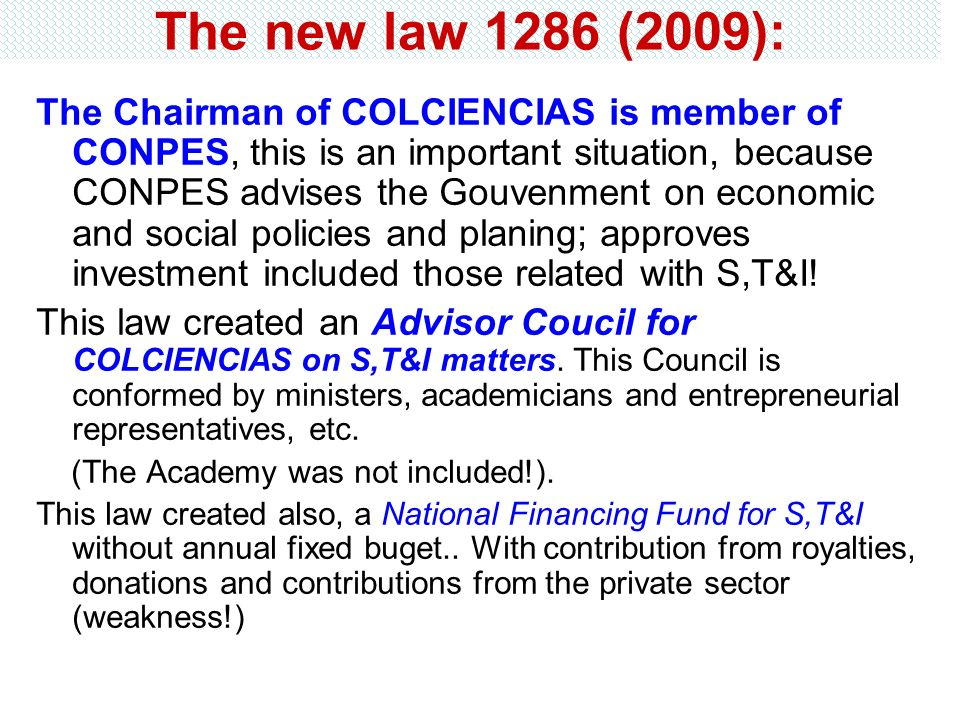 The new law 1286 (2009):