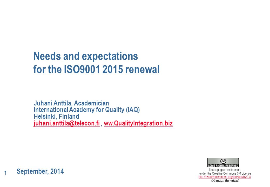Needs and expectations for the ISO9001 2015 renewal