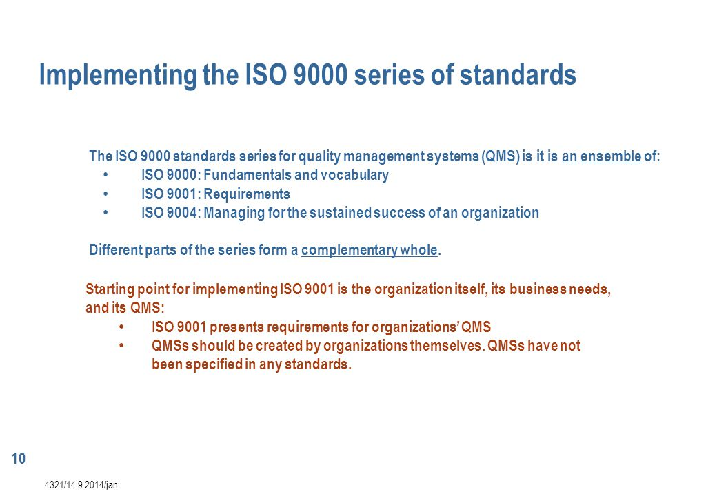 Implementing the ISO 9000 series of standards