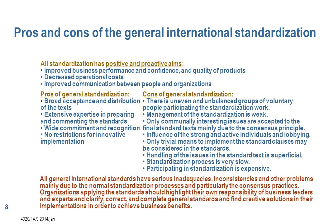 Pros and cons of the general international standardization