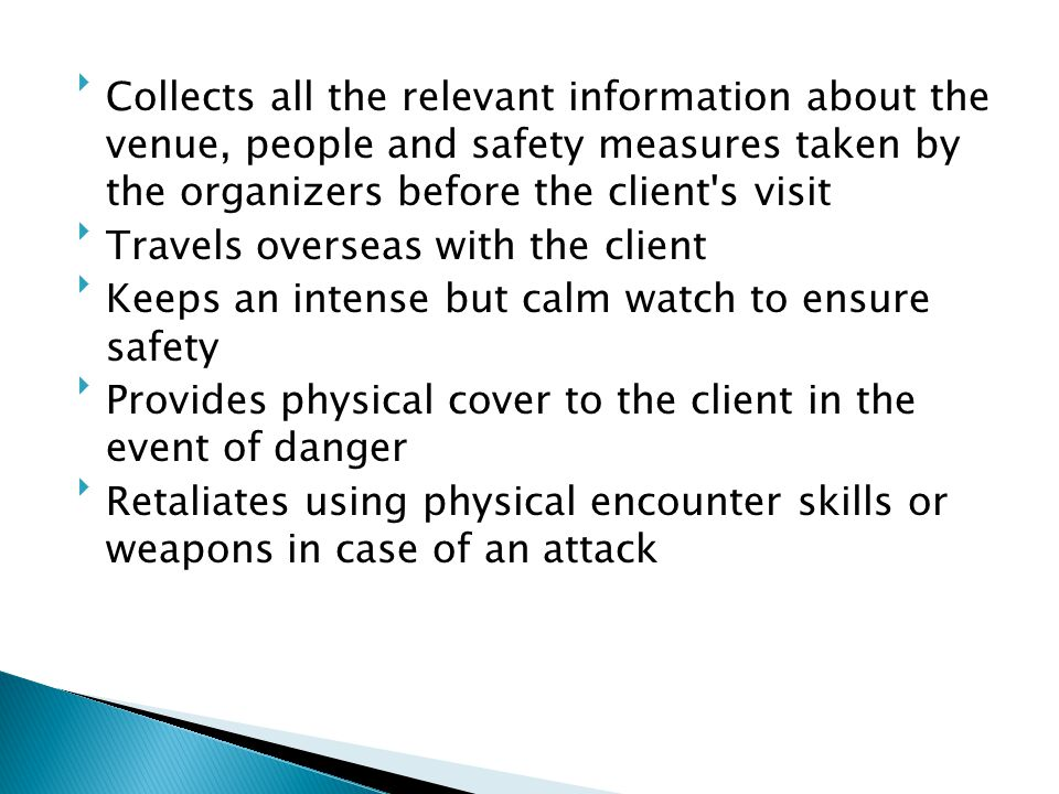 Collects all the relevant information about the venue, people and safety measures taken by the organizers before the client s visit