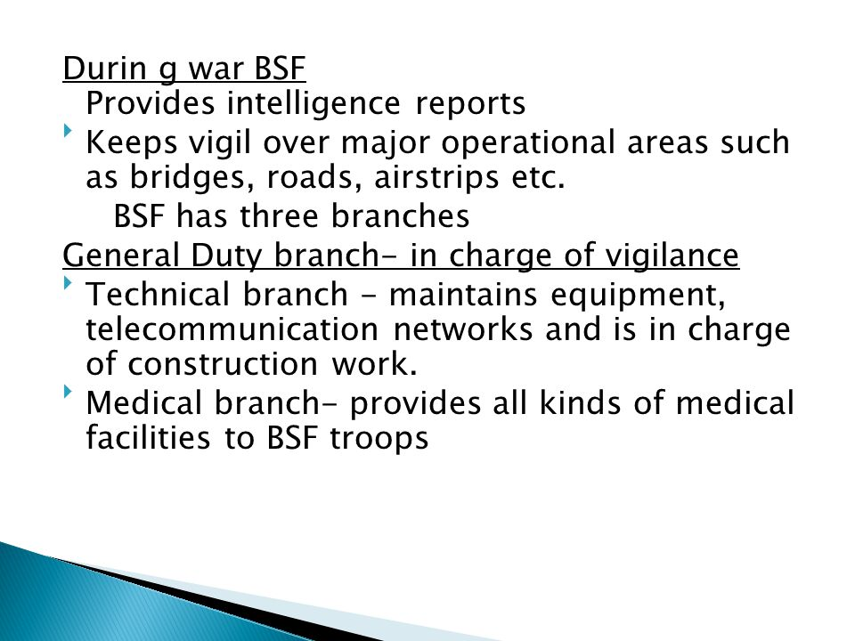Durin g war BSF Provides intelligence reports