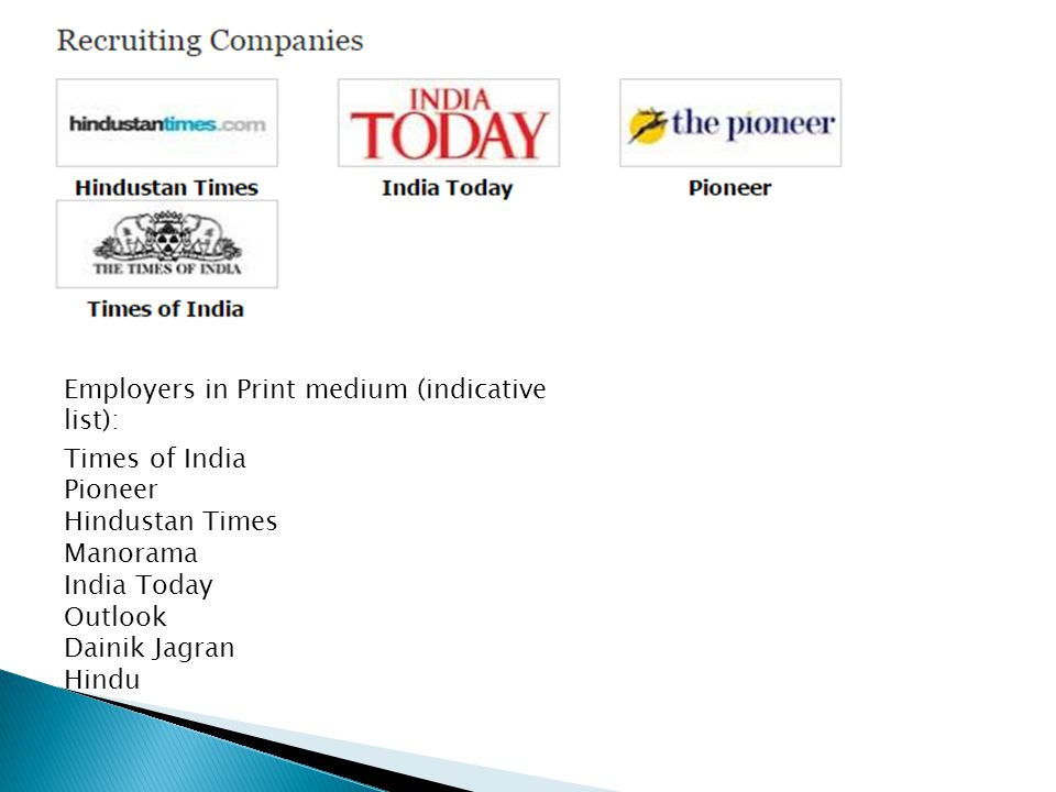 Employers in Print medium (indicative list):