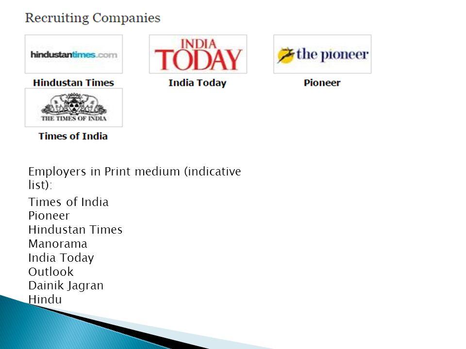 Employers in Print medium (indicative list):