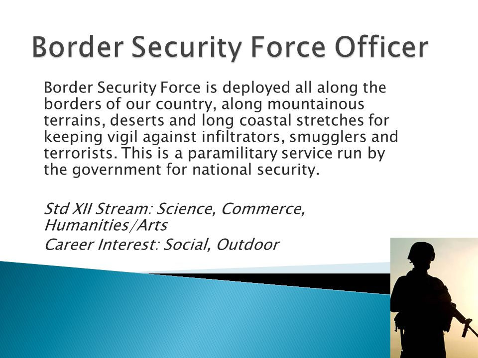 Border Security Force Officer