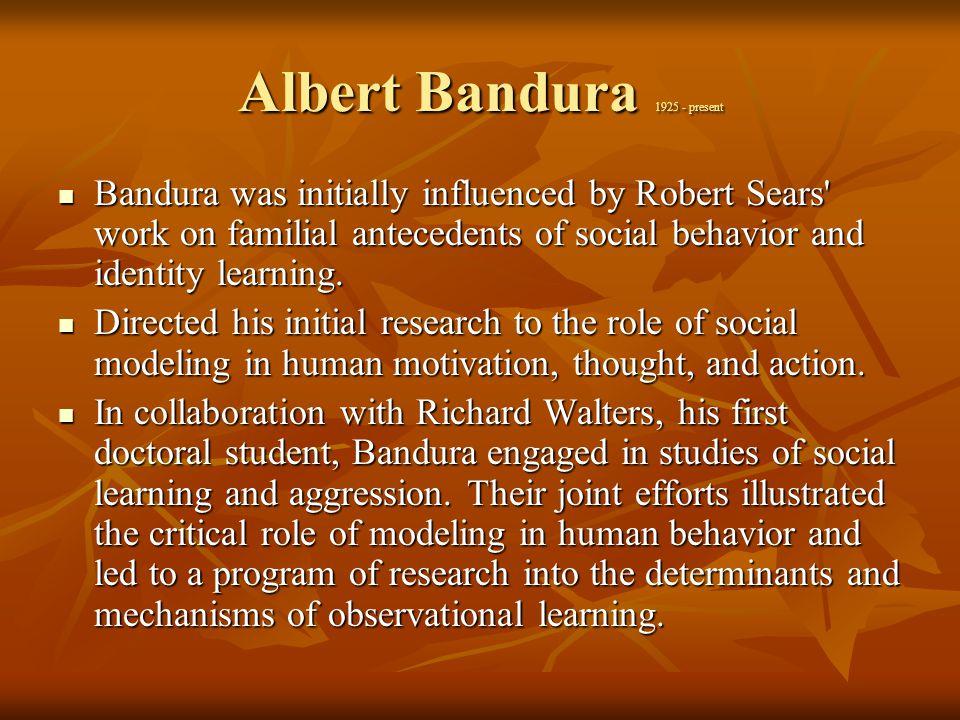 Albert Bandura 1925 - present