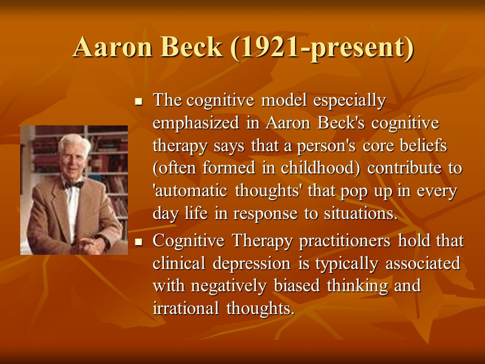 Aaron Beck (1921-present)