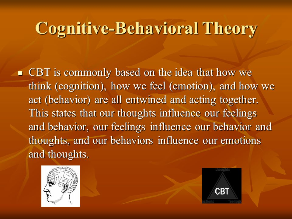 Cognitive-Behavioral Theory
