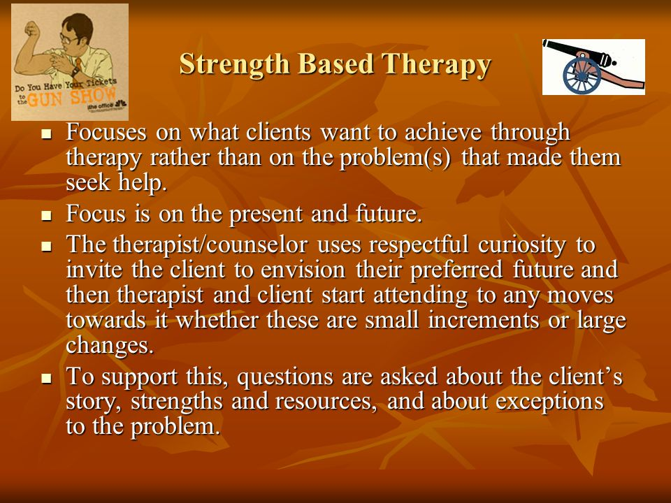 Strength Based Therapy