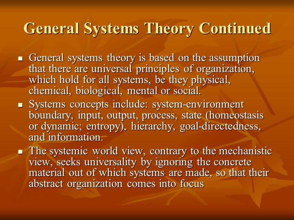 General Systems Theory Continued