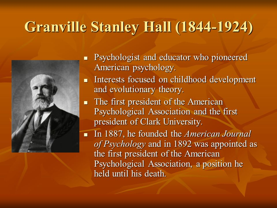 Granville Stanley Hall (1844-1924)