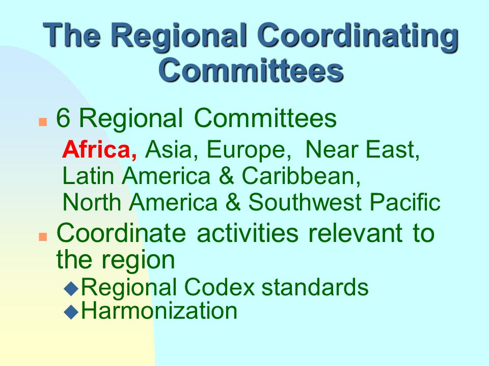 The Regional Coordinating Committees