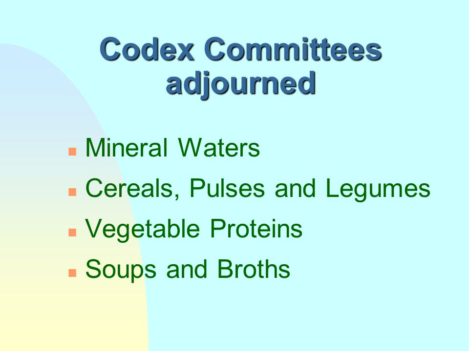 Codex Committees adjourned