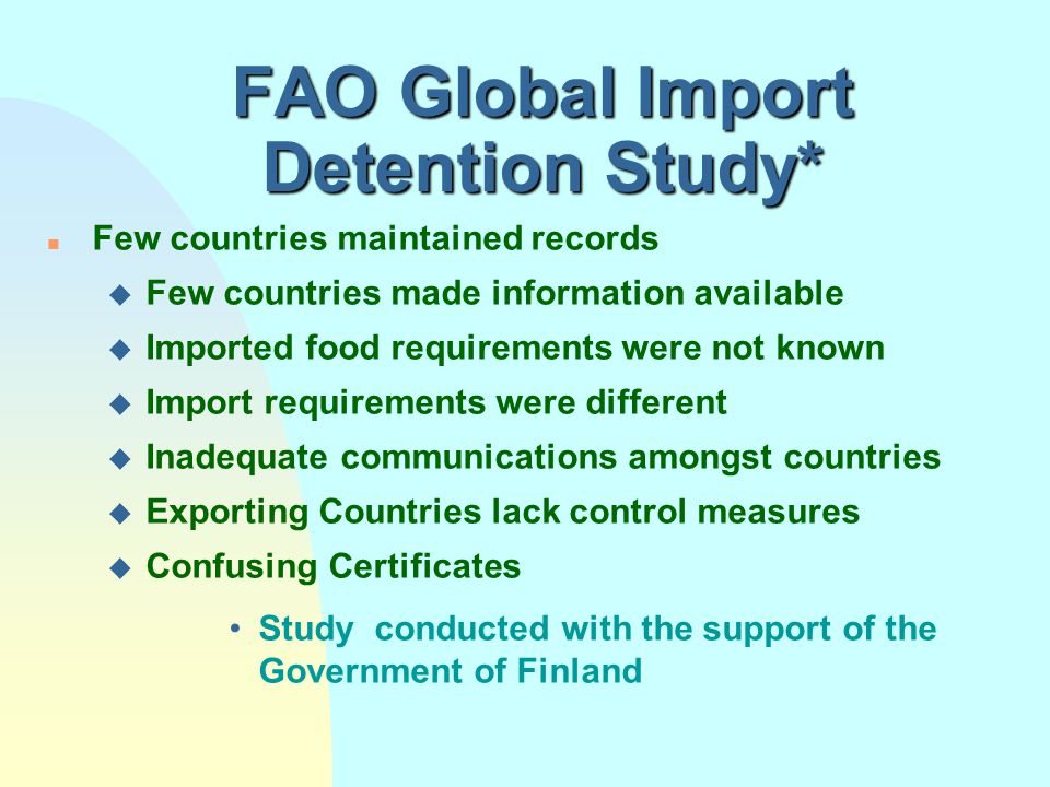 FAO Global Import Detention Study*
