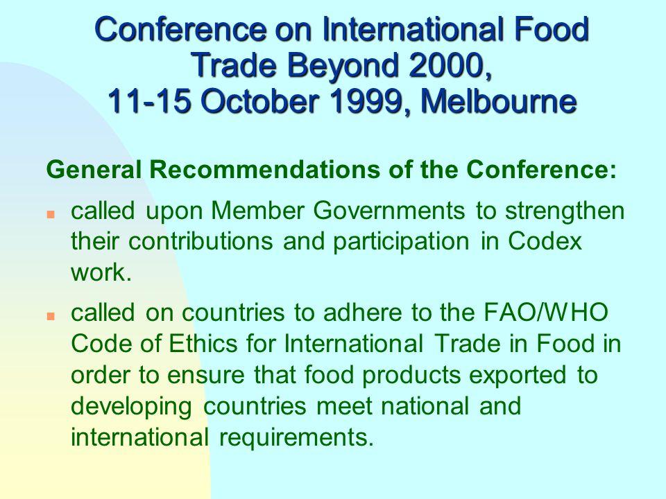 Conference on International Food Trade Beyond 2000, 11-15 October 1999, Melbourne